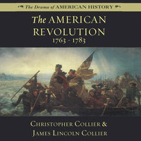 The American Revolution - James Lincoln Collier, Christopher Collier