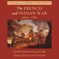 The French and Indian War - James Lincoln Collier, Christopher Collier