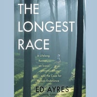 The Longest Race - Ed Ayres