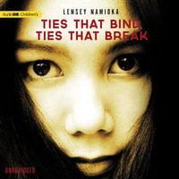Ties That Bind, Ties That Break - Lensey Namioka