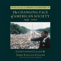 The Changing Face of American Society - James Lincoln Collier, Christopher Collier