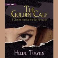 The Golden Calf - Helene Tursten