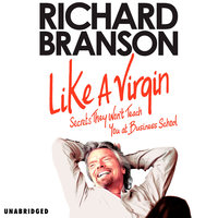 Like A Virgin - Sir Richard Branson