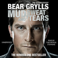 Mud, Sweat and Tears - Bear Grylls