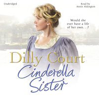 Cinderella Sister - Dilly Court