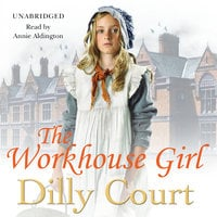 The Workhouse Girl - Dilly Court