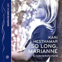So long, Marianne - Kari Hesthamar