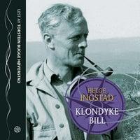 Klondyke Bill - Helge Ingstad
