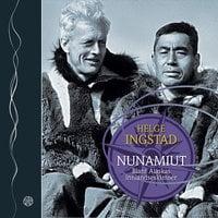 Nunamiut - Helge Ingstad