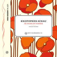 På vegne av venner - Kristopher Schau