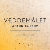 Veddemålet - Anton Chekhov