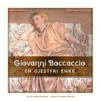 En gjestfri enke - Giovanni Boccaccio