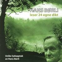 Hans Børli leser 24 egne dikt - Hans Børli