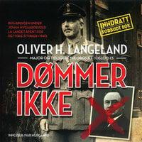 Dømmer ikke - Oliver H. Langeland