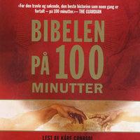 Bibelen på 100 minutter - Michael Hinton, Kevan Frost