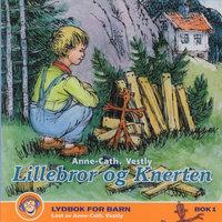 Lillebror og Knerten - Anne-Cath. Vestly