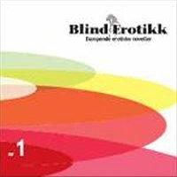 Blind erotikk 1 - Diverse