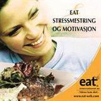Eat - stressmestring og motivasjon - Erik Møller
