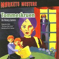 Tommeskruen - Henry James