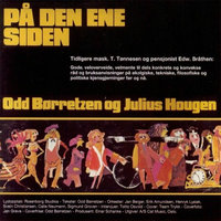 På den ene siden - Odd Børretzen, Julius Hougen
