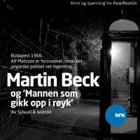 Martin Beck - Mannen som gikk opp i røyk - Maj Sjöwall, Per Wahlöö