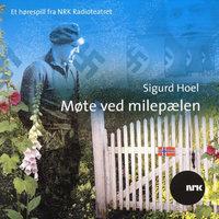 Møte ved milepælen - Sigurd Hoel