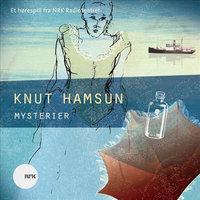 Mysterier - Knut Hamsun