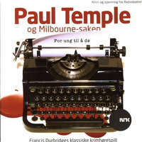 Paul Temple og Milbourne-saken - Francis Durbridge