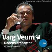 Varg Veum - Dødens drabanter - Gunnar Staalesen