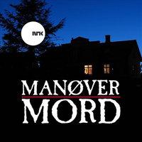 Manøver mord - Gunnar Hagen-Hartvedt,Arild Feldborg