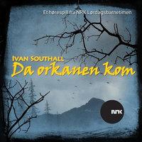 Da orkanen kom - Ivan Southill