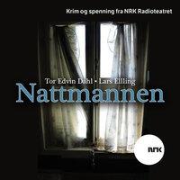 Nattmannen - Tor Edvin Dahl, Lars Elling