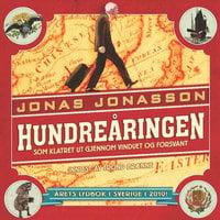 Hundreåringen som klatret ut gjennom vinduet og forsvant - Jonas Jonasson