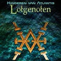 Kinderen van Atlantis Boek 1 - Lotgenoten - Anton Wolvekamp