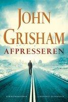Afpresseren - John Grisham