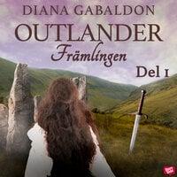 Främlingen - Del 1 - Diana Gabaldon