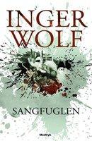 Sangfuglen - Inger Wolf
