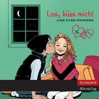 K für Klara 3: Los, küss mich! - Line Kyed Knudsen