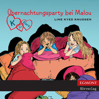 K für Klara 4 - Übernachtungsparty bei Malou - Line Kyed Knudsen