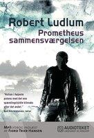 Prometheussammensværgelsen - Robert Ludlum