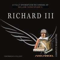 Richard III - William Shakespeare, Tom Wheelwright, Robert T. Kiyosaki, E.A. Copen, Pierre Arthur Laure