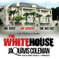 The White House - JaQuavis Coleman