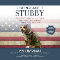 Sergeant Stubby - Ann Bausum