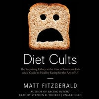 Diet Cults - Matt Fitzgerald