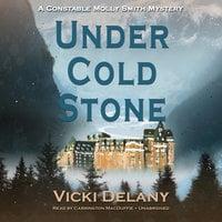 Under Cold Stone - Vicki Delany