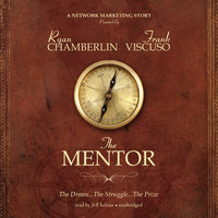 The Mentor - Ryan Chamberlin, Frank Viscuso