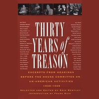 Thirty Years of Treason, Vol. 1 - Eric Bentley