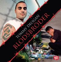 Blodsbröder - Tommy Deogan