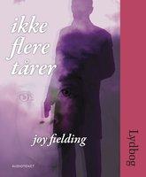 Ikke flere tårer - Joy Fielding