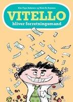 Vitello bliver forretningsmand - Kim Fupz Aakeson,Niels Bo Bojesen